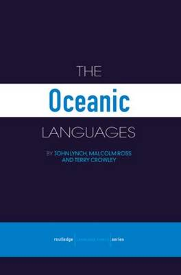 The Oceanic Languages - Routledge Language Family Series (Paperback)