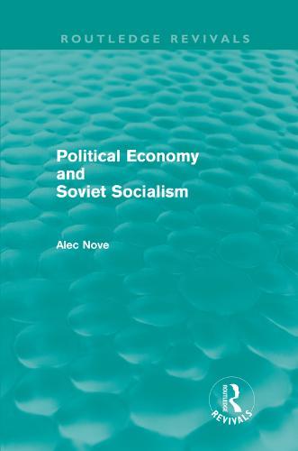 Political Economy and Soviet Socialism (Hardback)