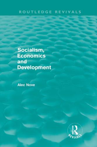 Socialism, Economics and Development - Routledge Revivals (Hardback)