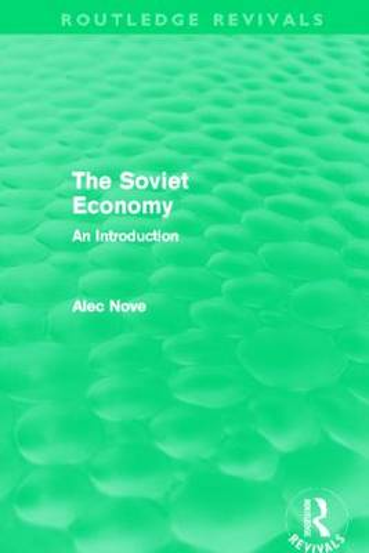 The Soviet Economy - Routledge Revivals (Hardback)