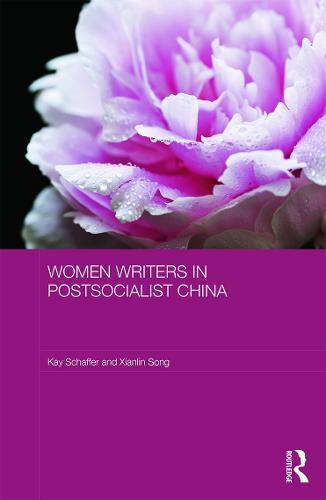 Women Writers in Postsocialist China - ASAA Women in Asia Series (Hardback)