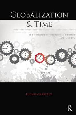 Globalization and Time (Paperback)