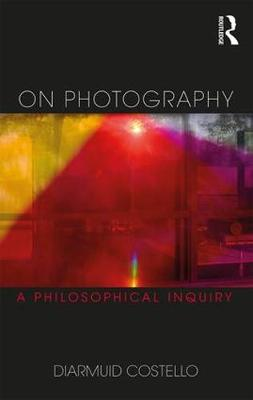 On Photography: A Philosophical Inquiry (Paperback)
