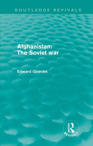 Afghanistan: The Soviet War (Hardback)