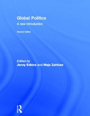 Global Politics: A New Introduction (Hardback)