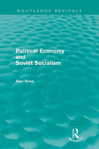 Political Economy and Soviet Socialism (Paperback)