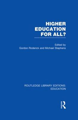 Higher Education for All? - Routledge Library Editions: Education (Hardback)