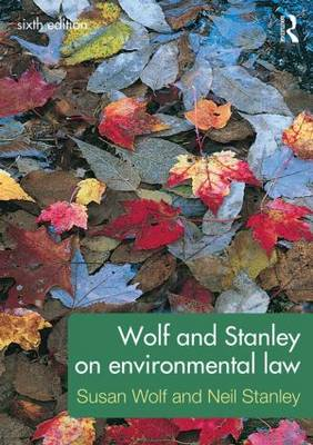 Wolf and Stanley on Environmental Law (Paperback)