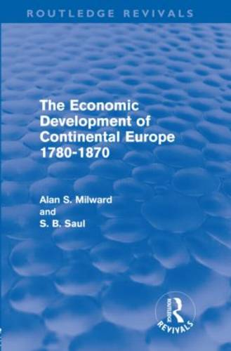 The Economic Development of Continental Europe 1780-1870 - Routledge Revivals (Hardback)