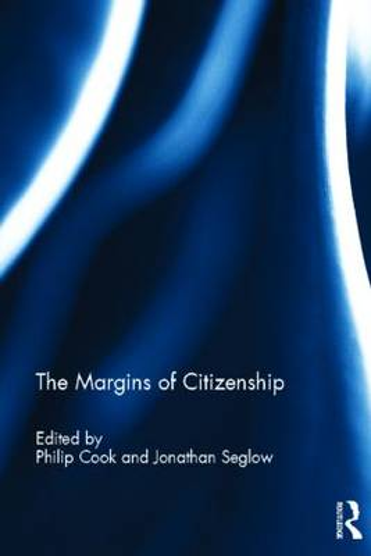 The Margins of Citizenship (Hardback)