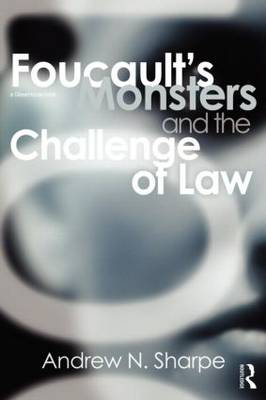 Foucault's Monsters and the Challenge of Law (Paperback)
