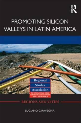 Promoting Silicon Valleys in Latin America: Lessons from Costa Rica (Hardback)