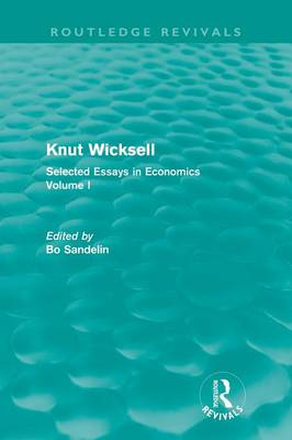 Knut Wicksell: Selected Essays in Economics, Volume One (Paperback)