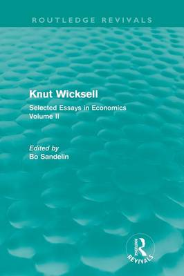 Knut Wicksell: Selected Essays in Economics, Volume 2 (Paperback)