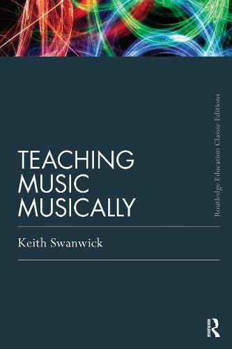 Teaching Music Musically (Classic Edition) (Paperback)