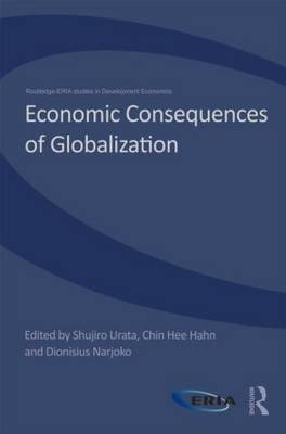 Economic Consequences of Globalization: Evidence from East Asia (Hardback)