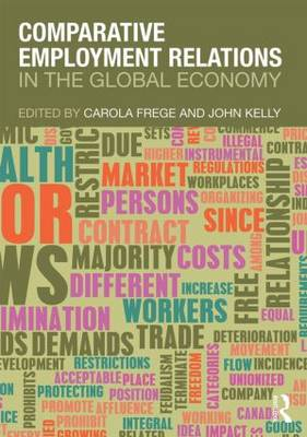 Comparative Employment Relations in the Global Economy (Paperback)