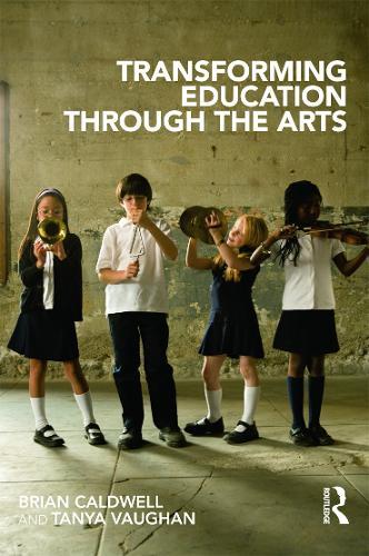 Transforming Education through the Arts (Paperback)