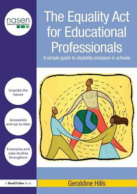 The Equality Act for Educational Professionals: A simple guide to disability inclusion in schools - David Fulton / Nasen (Paperback)