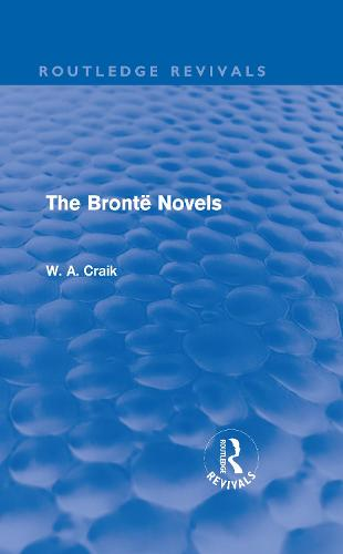 The Bronte Novels - Routledge Revivals (Hardback)