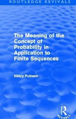 The Meaning of the Concept of Probability in Application to Finite Sequences (Paperback)