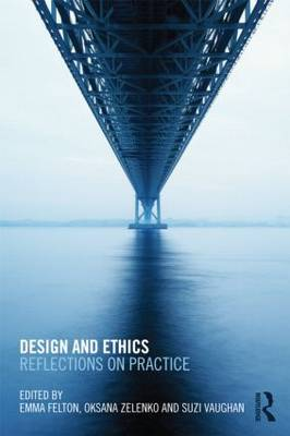Design and Ethics: Reflections on Practice (Paperback)