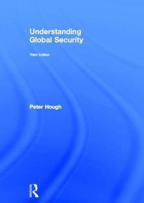 Understanding Global Security (Hardback)