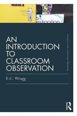 An Introduction to Classroom Observation (Classic Edition) (Paperback)