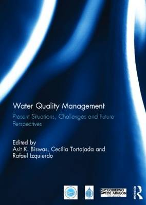 Water Quality Management: Present Situations, Challenges and Future Perspectives - Routledge Special Issues on Water Policy and Governance (Hardback)