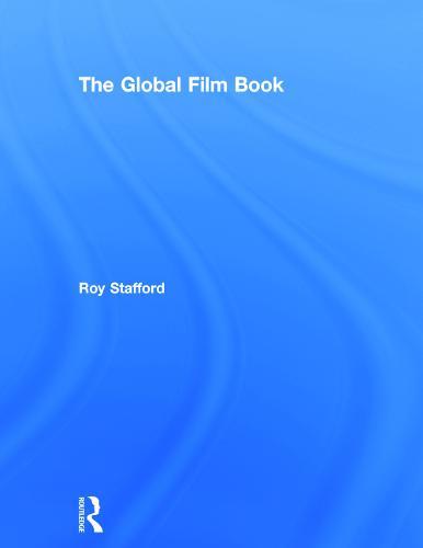 The Global Film Book (Hardback)