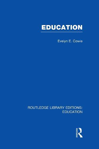 Education: Examining the Evidence - Routledge Library Editions: Education (Hardback)
