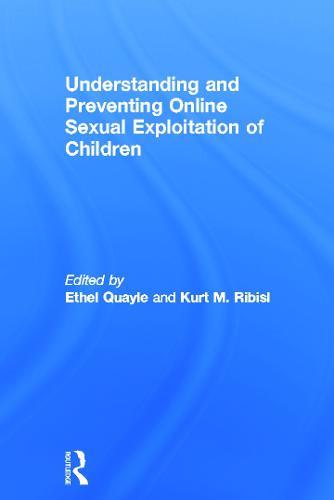 Understanding and Preventing Online Sexual Exploitation of Children (Hardback)