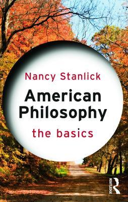 American Philosophy: The Basics - The Basics (Paperback)