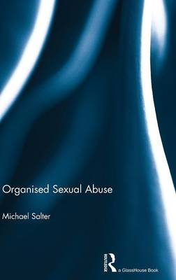Organised Sexual Abuse (Hardback)