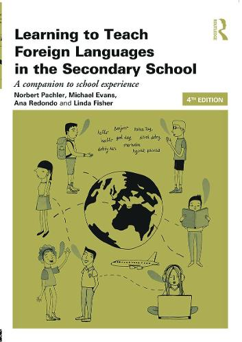 Learning to Teach Foreign Languages in the Secondary School: A Companion to School Experience - Learning to Teach Subjects in the Secondary School Series (Paperback)