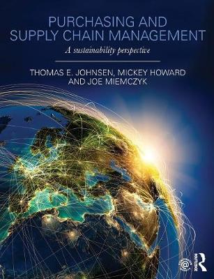 Purchasing and Supply Chain Management: A Sustainability Perspective (Paperback)