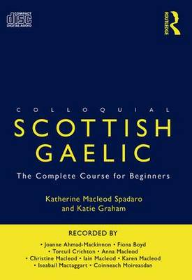 Colloquial Scottish Gaelic: The Complete Course for Beginners (CD-Audio)