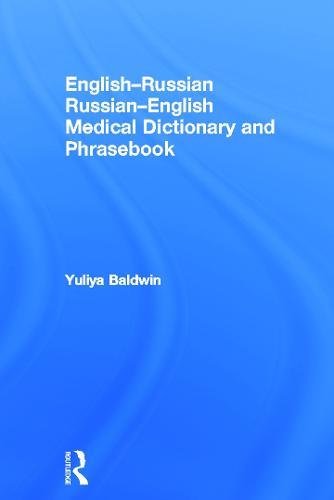 English-Russian Russian-English Medical Dictionary and Phrasebook (Hardback)