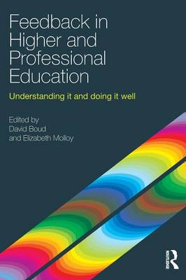 Feedback in Higher and Professional Education: Understanding it and doing it well (Paperback)