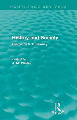 History and Society: Essays by R.H. Tawney (Paperback)