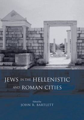 Jews in the Hellenistic and Roman Cities (Paperback)