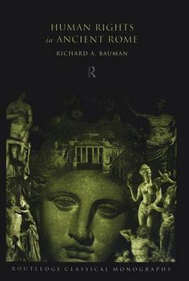 Human Rights in Ancient Rome (Paperback)