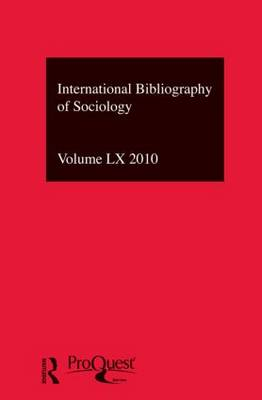 IBSS: Sociology: 2010 Vol.60: International Bibliography of the Social Sciences (Hardback)