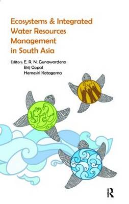 Ecosystems and Integrated Water Resources Management in South Asia (Hardback)