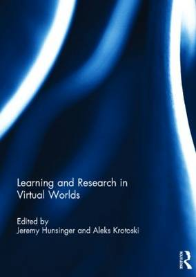 Learning and Research in Virtual Worlds (Hardback)