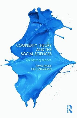 Complexity Theory and the Social Sciences: The state of the art (Paperback)