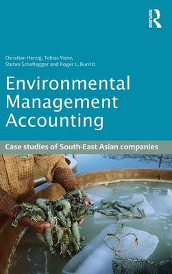 Environmental Management Accounting: Case Studies of South-East Asian Companies (Hardback)