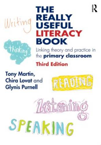 The Really Useful Literacy Book: Linking theory and practice in the primary classroom - The Really Useful (Paperback)