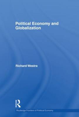 Political Economy and Globalization (Paperback)