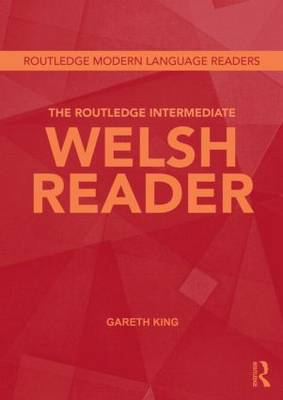 The Routledge Intermediate Welsh Reader (Paperback)